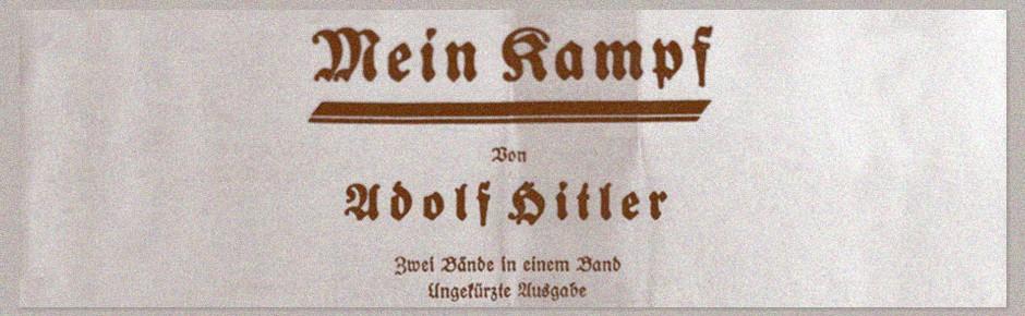 """""""Mein Kampf"""" – zentrale Quelle des Nationalsozialismus"""